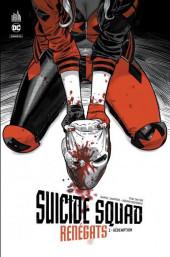 Suicide Squad Renégats -2- Tome 2