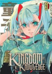 Kingdom of Knowledge -3- Tome 3