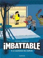 Imbattable -3- Le cauchemar des malfrats