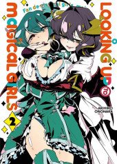 Looking up to Magical Girls -2- Tome 2