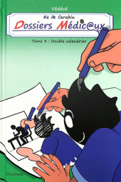 Vie de carabin - Dossiers Médic@ux -3- Double Calendrier