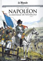 Les grands Personnages de l'Histoire en bandes dessinées -55- Napoléon - La bataille de Waterloo - Tome 1