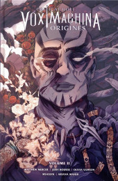 Critical Role Vox Machina : Origines -2- Tome 2