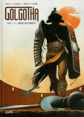 Golgotha -1- L'arène des maudits