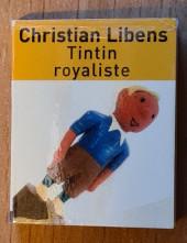Tintin - Divers - Tintin royaliste