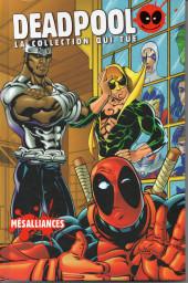 Deadpool - La collection qui tue (Hachette) -4704- Mésaillances