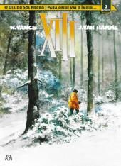 XIII (Público/ASA - Álbum duplo) -1- O dia do sol negro / Para onde vai o índio...