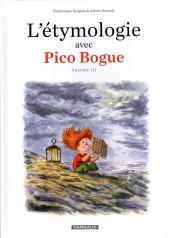 Pico Bogue -HS3- L'étymologie avec Pico Bogue Volume III