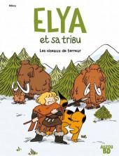 Elya et sa tribu -1- Les oiseaux de terreur