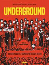 Underground – Rockers maudits & Grandes prêtresses du son