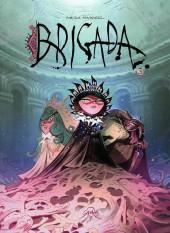 Brigada (en espagnol) -3- Tome 3