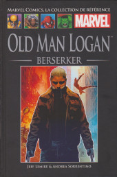 Marvel Comics - La collection (Hachette) -177136- Old Man Logan : Berserker