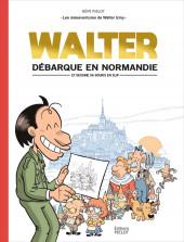 Walter Iziny (Les mésaventures de) -1- Walter débarque en Normandie (et dessine sa souris en slip)