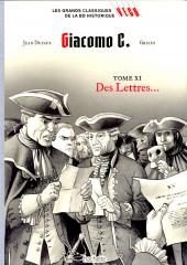 Les grands Classiques de la BD Historique Vécu - La Collection -34- Giacomo C. - Tome XI : Des Lettres...