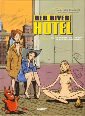 Red River Hotel -3- Le diable, le hasard et les femmes nues