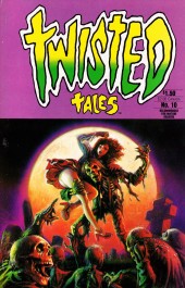 Twisted tales (Pacific comics - 1982) -10- Issue # 10