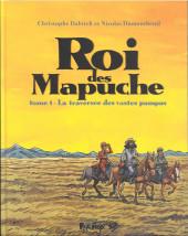 Roi des Mapuche -1- La traversée des vastes pampas