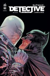 Batman : Detective -5- Briser le miroir