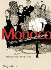 Monaco - Luxe, crime et corruption