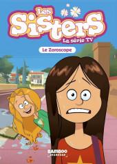 Les sisters (La Série TV) -34- Le zoroscope