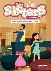 Les sisters (La Série TV) -5- Interdit au moins de 12 ans