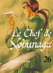Le chef de Nobunaga -26- Tome 26