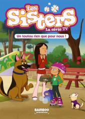 Les sisters (La Série TV) -24- Un toutou rien que pour nous !