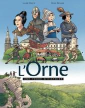 L'orne une terre d'histoire - L'Orne une terre d'histoire