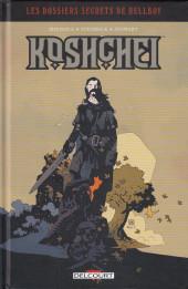 Hellboy (Les Dossiers secrets de) -2- Koshchei - Le Sans-mort