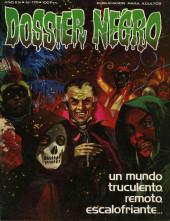 Dossier Negro -170- Un mundo truculento, remoto, escalofriante...