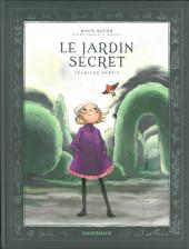 Le jardin secret -1- Première partie