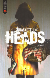 Basketful of heads - Tome Extrait