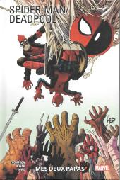 Spider-man/Deadpool (100% Marvel) -1- Mes deux papas