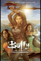 Buffy contre les vampires - Saison 08 -INT01- Tome 1