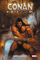 Conan le Barbare (Panini/Marvel - 2019) -3- Dans le creuset