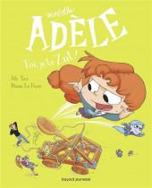 Mortelle Adèle -18- Toi, je te Zut !