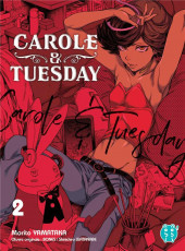 Carole & Tuesday -2- Tome 2