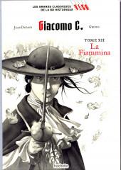 Les grands Classiques de la BD Historique Vécu - La Collection -35- Giacomo C. - Tome XII : La Fiammina