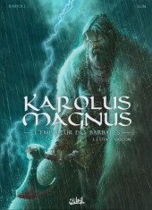Karolus Magnus - L'empereur des barbares -1- L'otage vascon