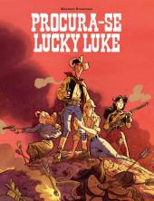Lucky Luke (vu par...) (en portugais) -3- Procura-se Lucky Luke