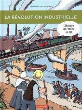 L'histoire de France en BD (Joly/Heitz) - La révolution industrielle