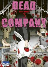 Dead Company -3- Tome 3