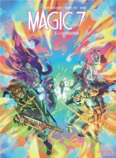 Magic 7 -10- Le commencement
