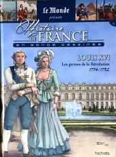 Histoire de France en bande dessinée -31- Louis XVI les germes de la Révolution 1774/1792