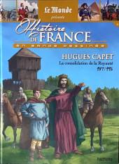 Histoire de France en bande dessinée -10- Hugues Capet la consolidation de la Royauté 987/996