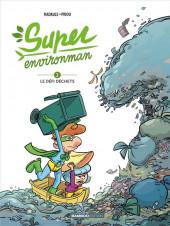 Super Environman -2- Le défi dechets