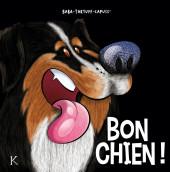 Bon chien -2- Tome 2