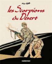 Les scorpions du Désert (Nouvelle édition) -INT- Les Scorpions du Désert