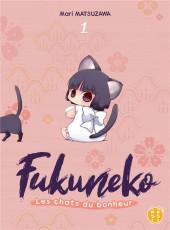 Fukuneko, les chats du bonheur -1- Tome 1