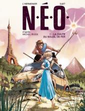 N.E.O -1- La chute du soleil de fer